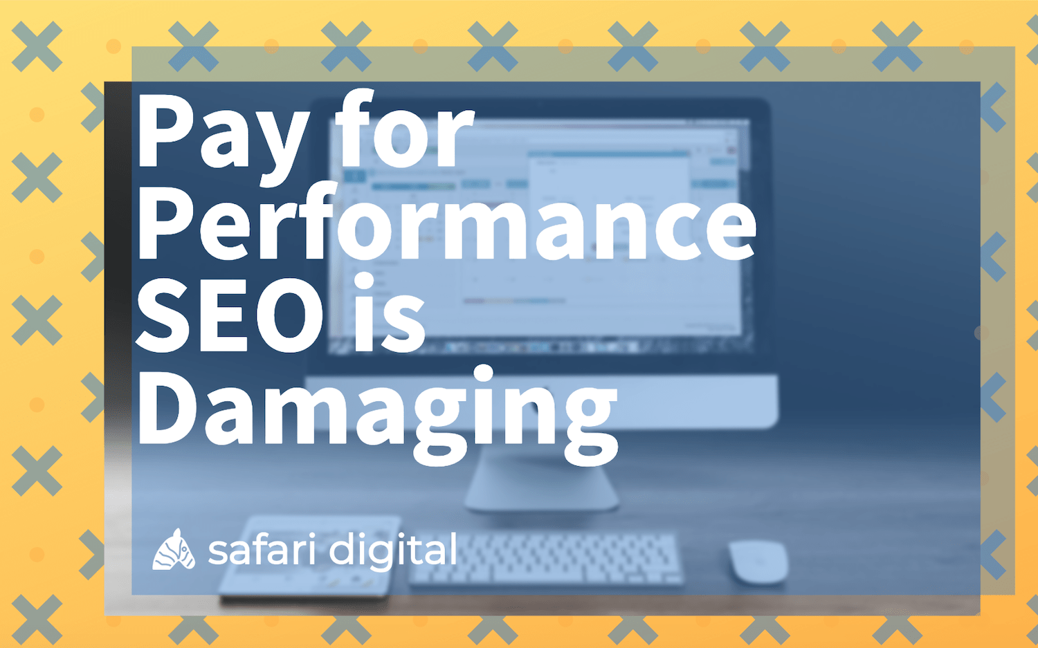 Pay for performance SEO is damaging banner image Large