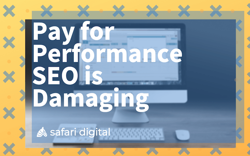 Pay for performance SEO is damaging banner image Small