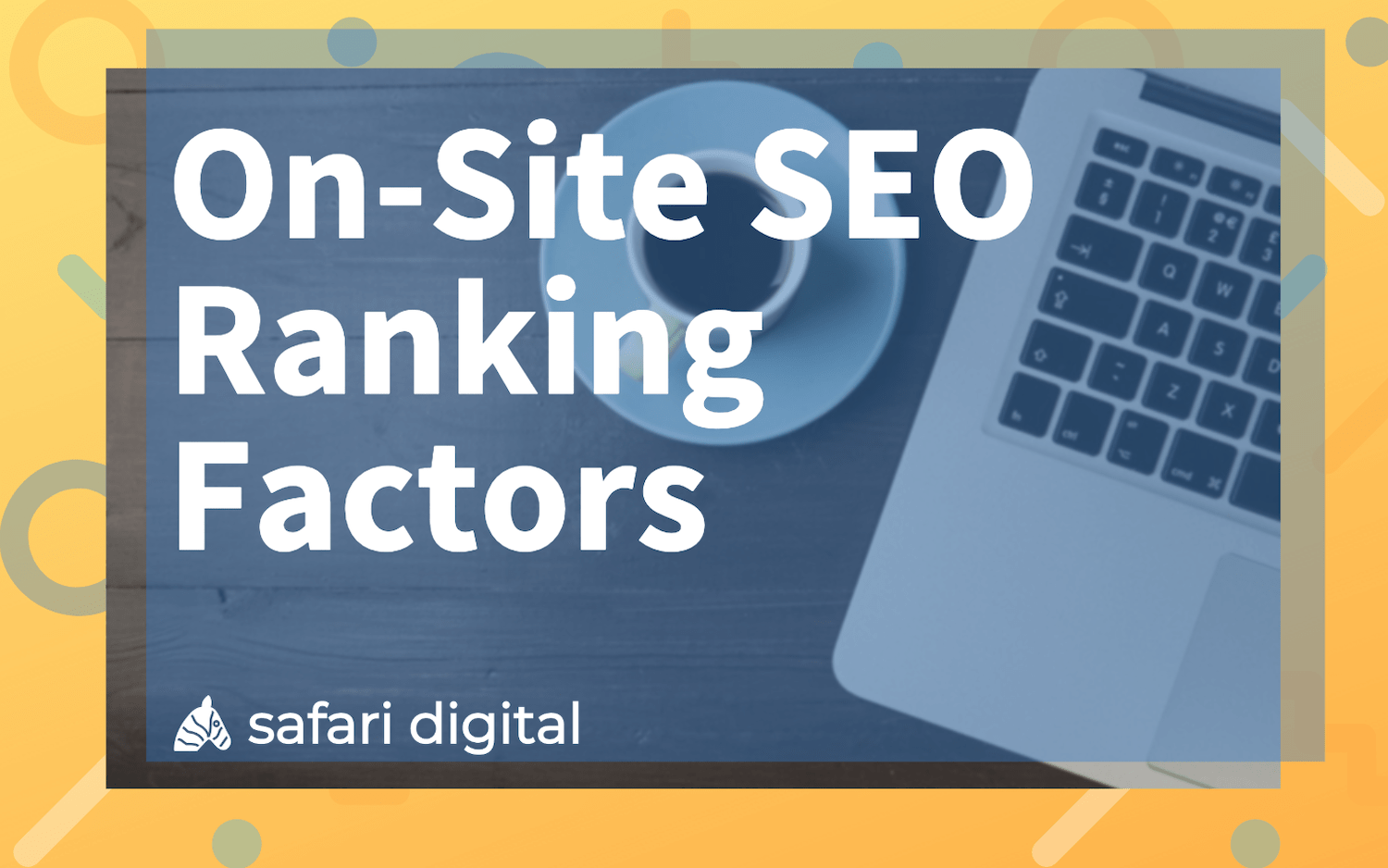 on-site SEO ranking factors banner image Large