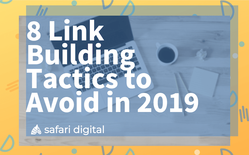 8 link building tactics to avoid in 2019 banner image small