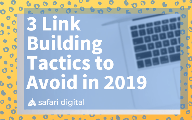 3 link building tactics to avoid in 2019 banner image small