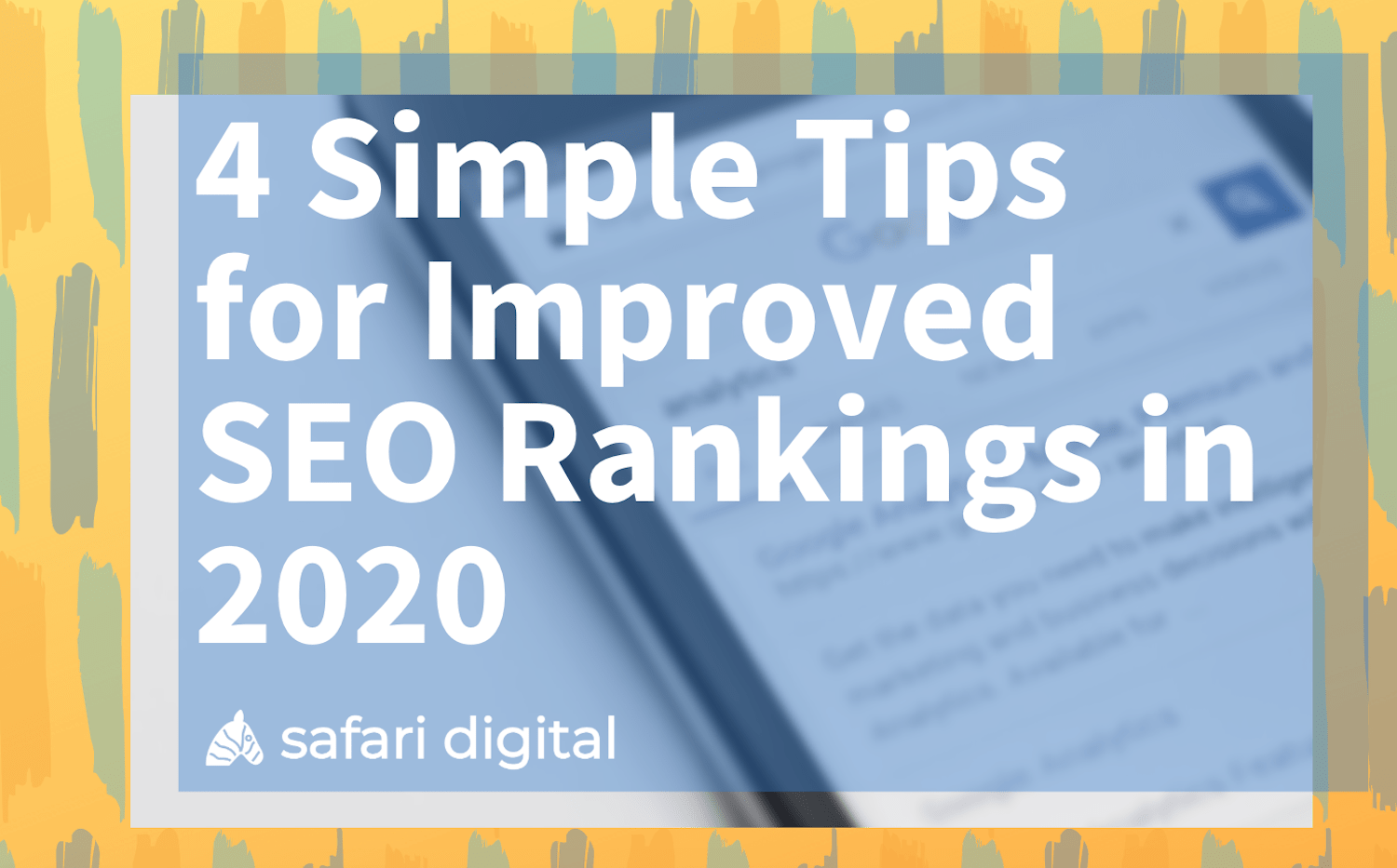 4 simple tips for improved SEO rankings in 2020 banner image large