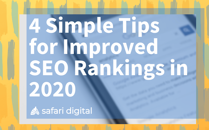 4 simple tips for improved SEO rankings in 2020 banner image small