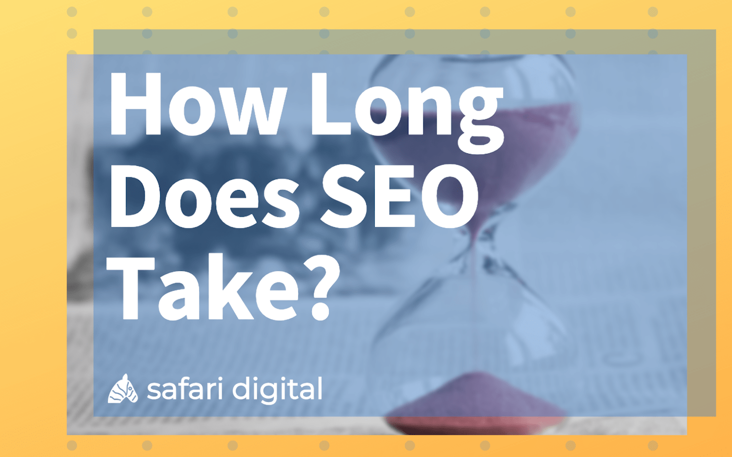 How Long Does SEO Take Banner Image Large