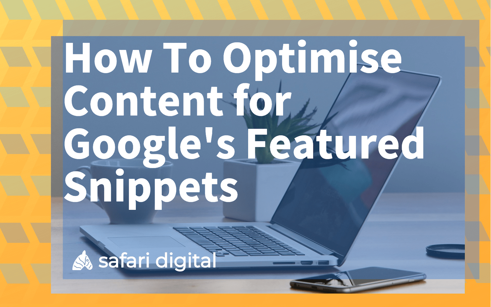 optimise for google featured snippet - large cover image