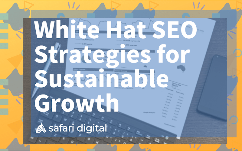 white hat seo strategies for growth
