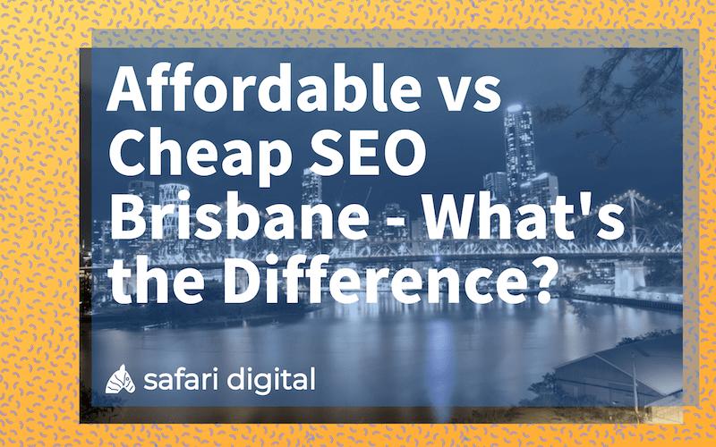 Cheap SEO Brisbane vs. Affordable SEO Brisbane - large cover image