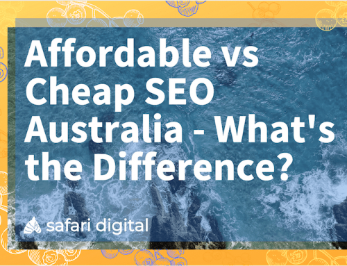 Affordable vs Cheap SEO Australia – Is There a Difference?