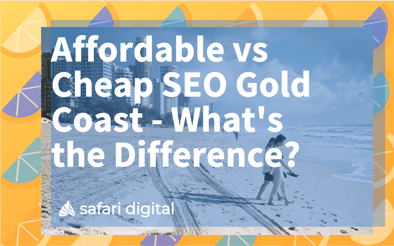Cheap SEO Gold Coast vs. Affordable SEO Gold Coast - small cover image