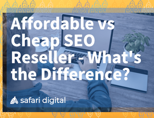 Affordable vs Cheap SEO Reseller Services – What's the Difference?