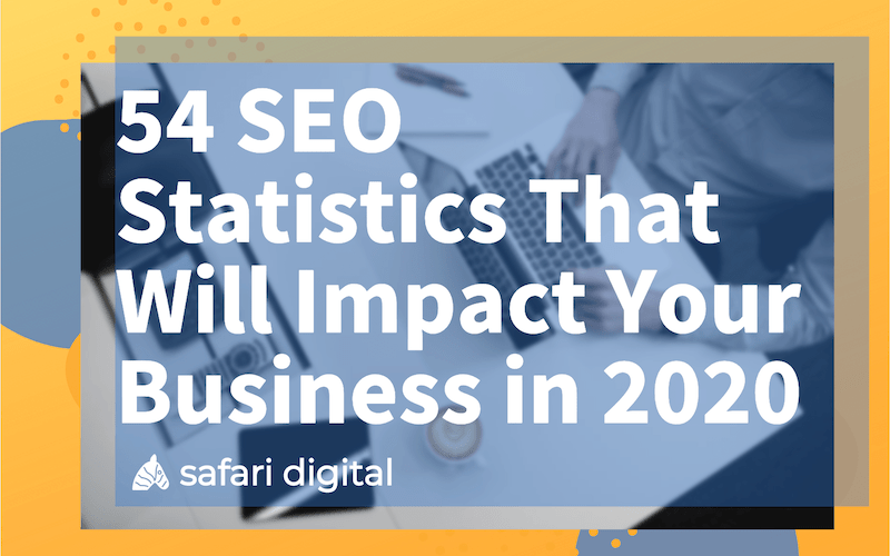 SEO statistrics 2020 - 54 SEO stats you should know small
