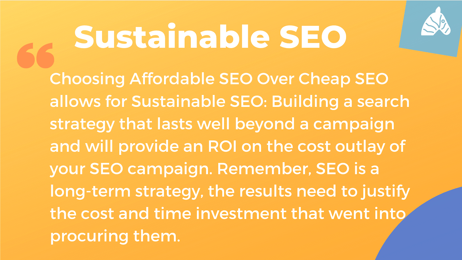 difference between cheap SEO and sustainable SEO