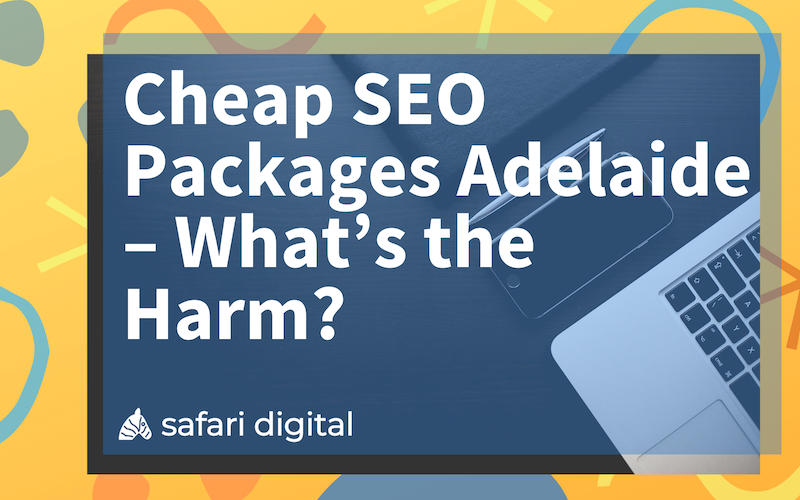 Cheap SEO Packages Adelaide Blog Cover Image Small