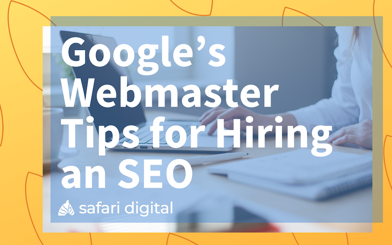 Google webmasters tips for hiring an SEO article cover small