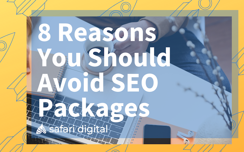 reasons to avoid seo packages article cover image small