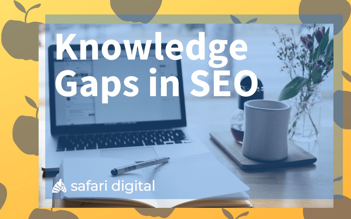 knowledge gaps in SEO - cover image