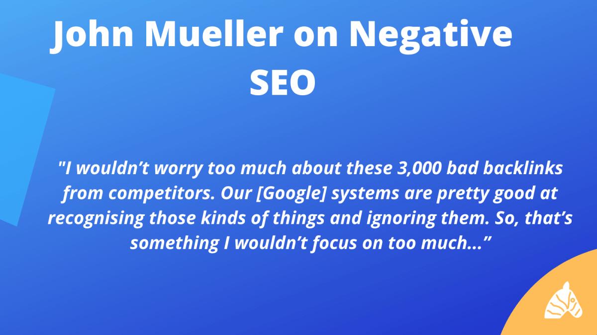 john mueller explains negative SEO
