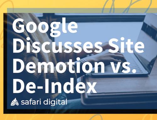 Google Discusses Site Demotion vs. De-Indexing