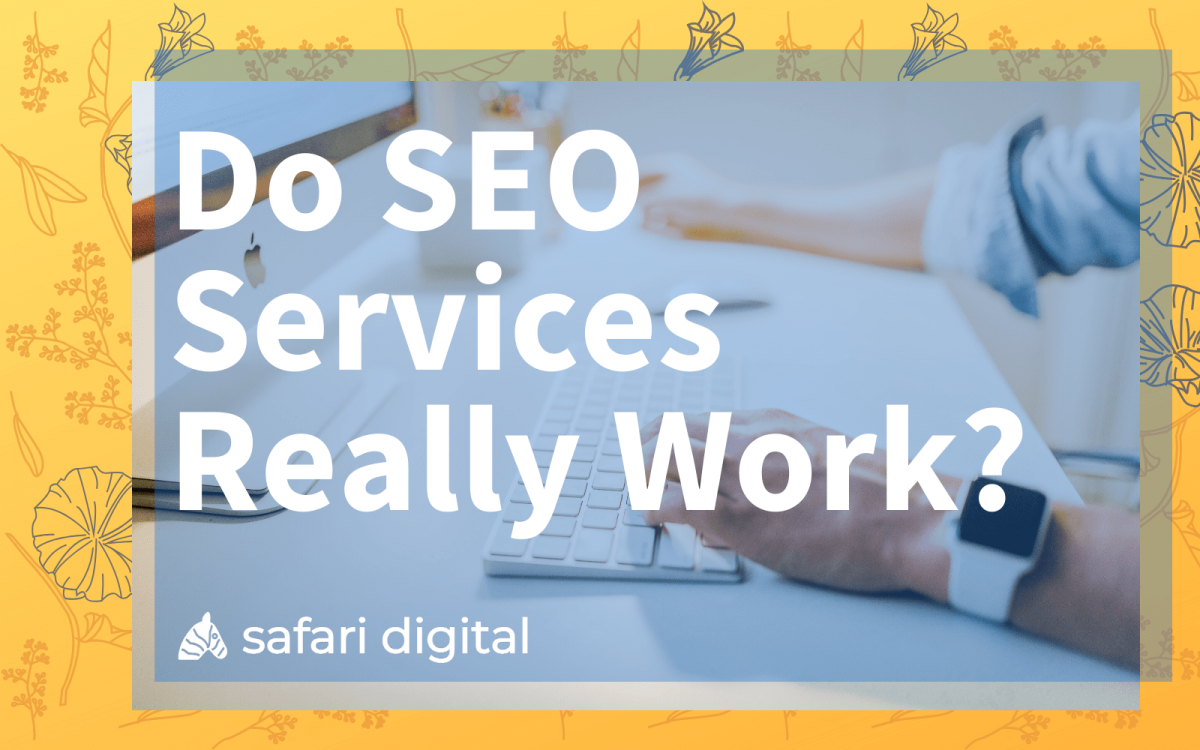 do SEO services work? cover image