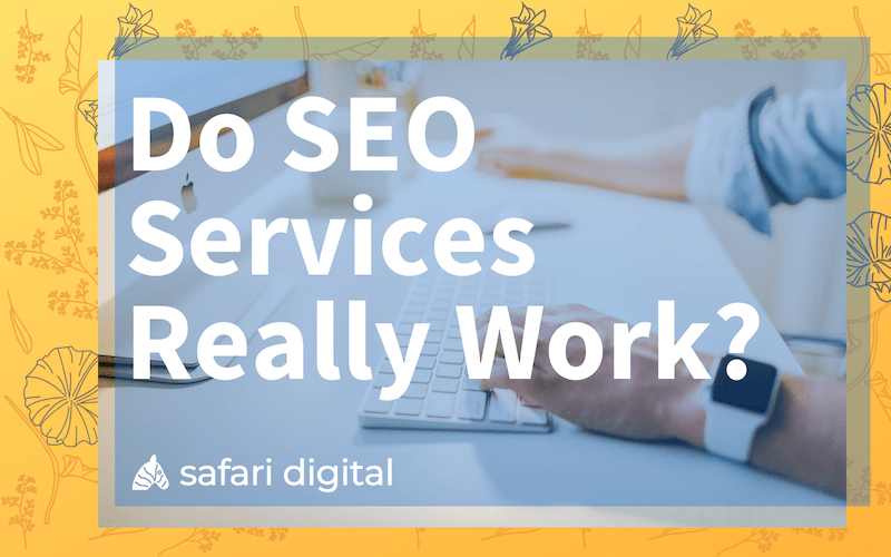 do SEO services work? cover image small