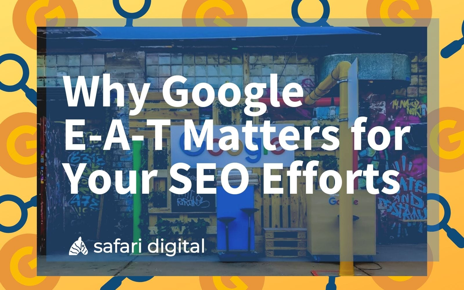 why Google E-A-T matters for your SEO - cover image