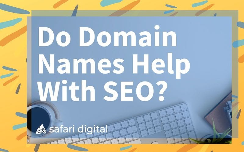 Do Domain Names Help With SEO small image