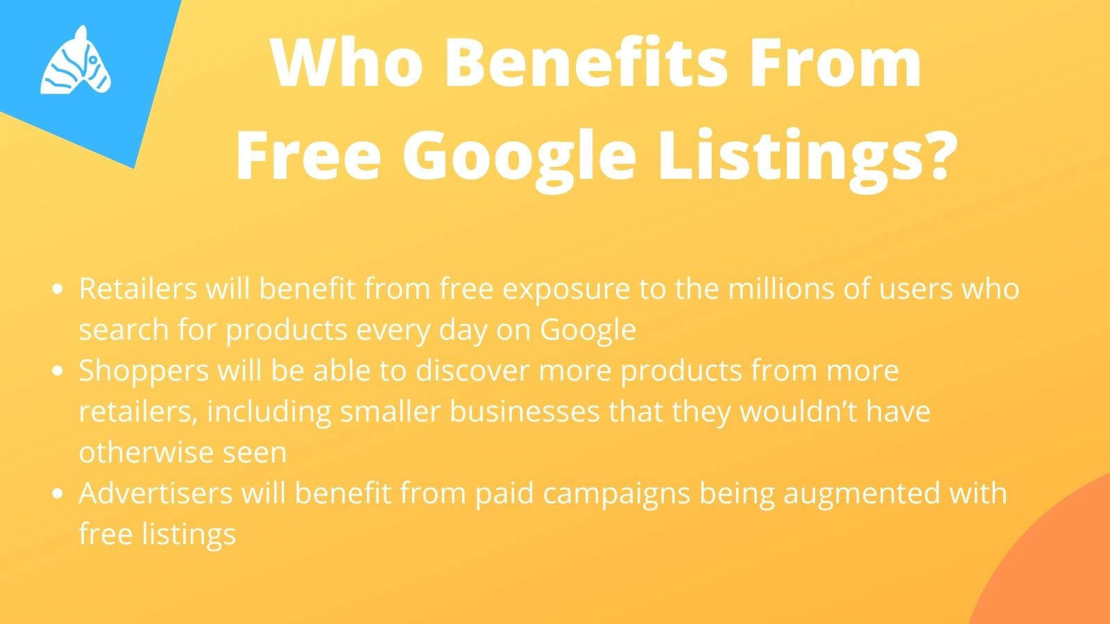 who benefits from Free google shopping listings