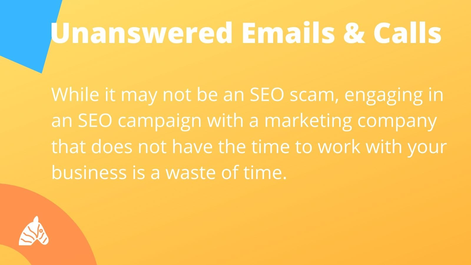 signs of an SEO scam - unanswered emails and calls