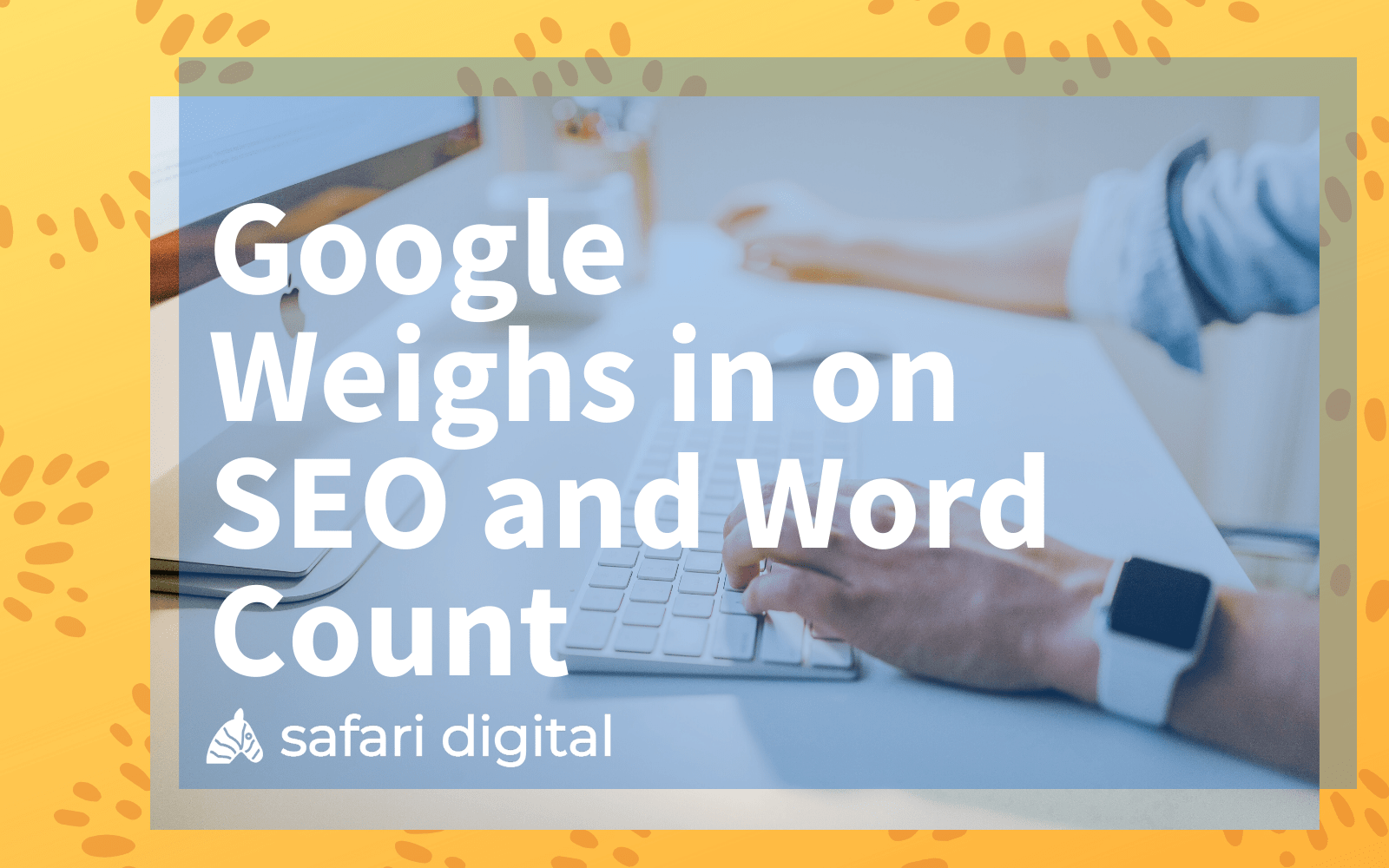 Google SEO Word Count article - large cover image