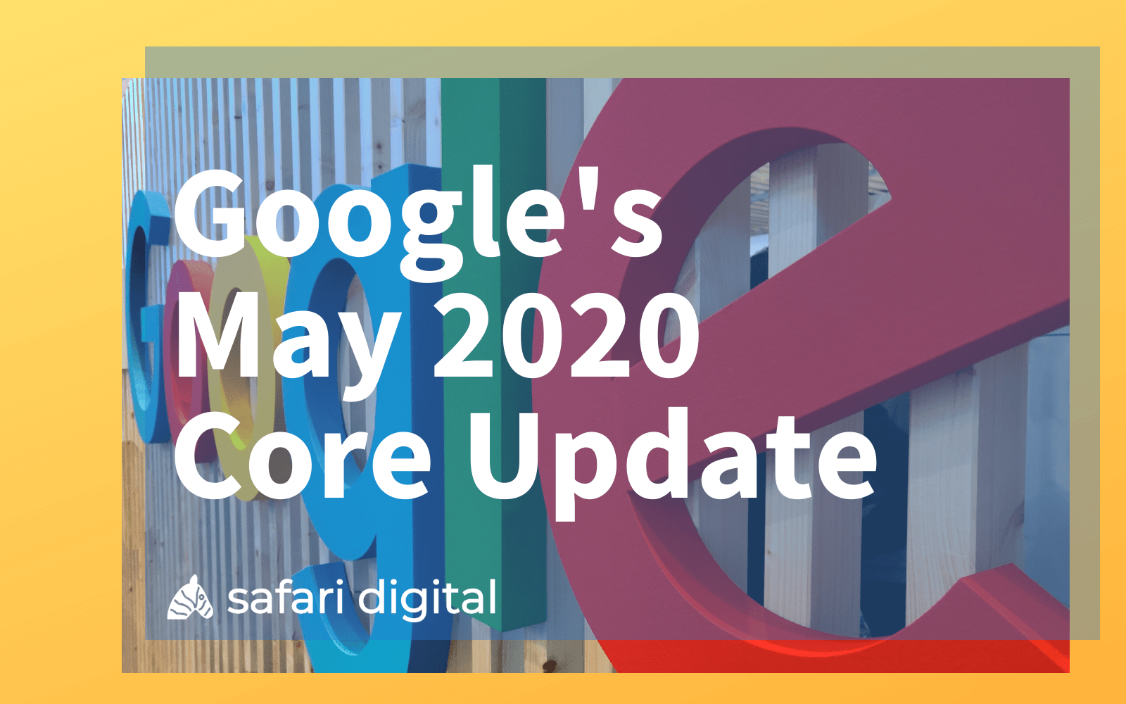Google May 2020 Core Update large cover image