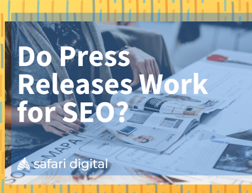 Do Press Releases Work for SEO in 2020?