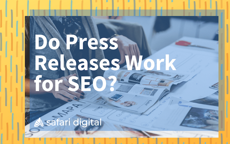 Do Press Releases Work for SEO? small cover image