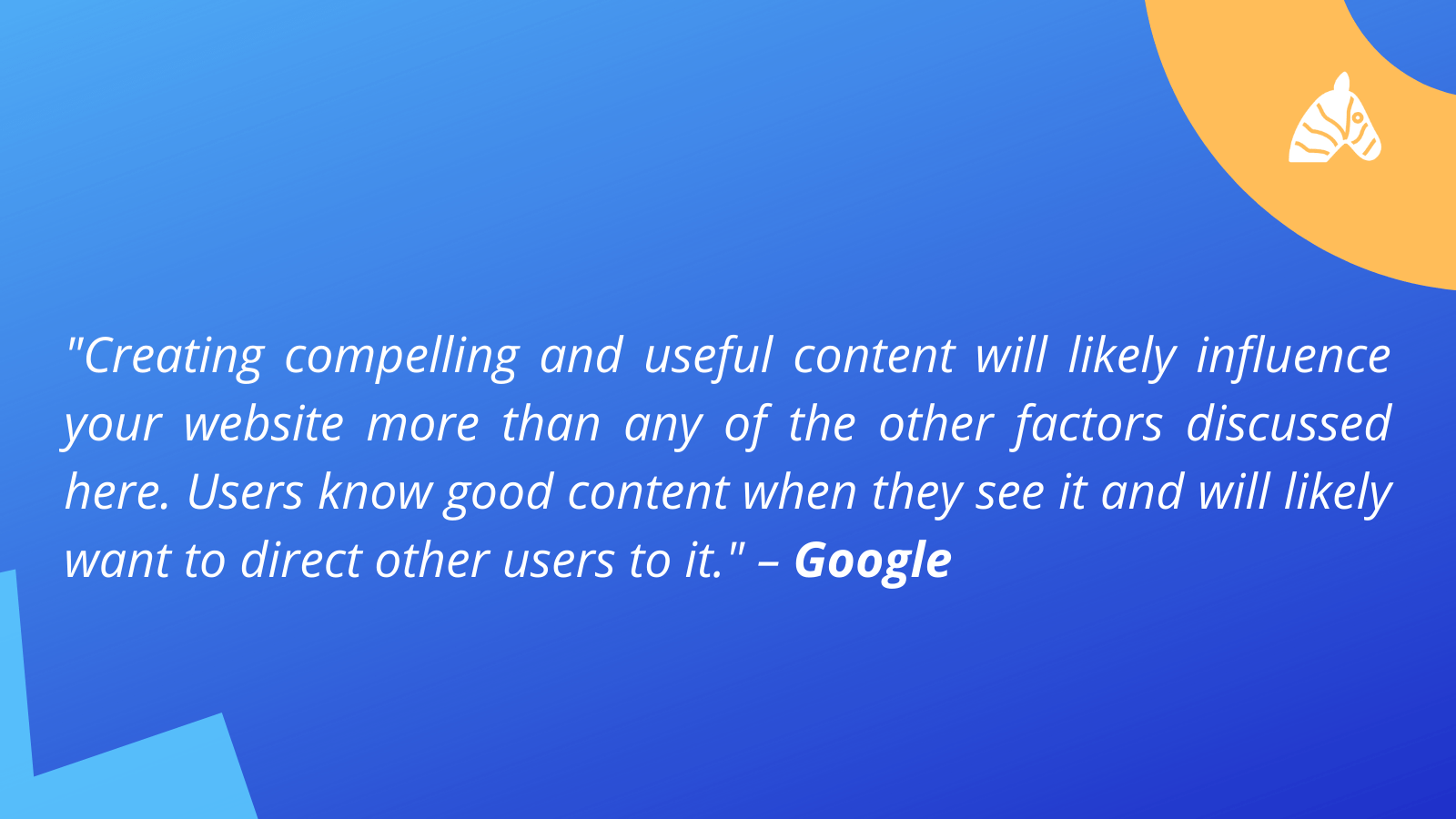 quote from google about the importance of displaying quality content