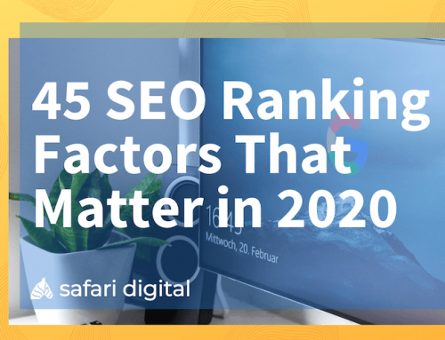 45 SEO Ranking Factors That Matter in 2020