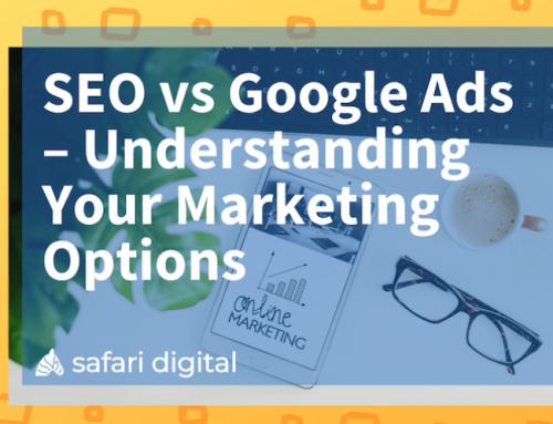 SEO vs Google Ads – Understanding Your Marketing Options