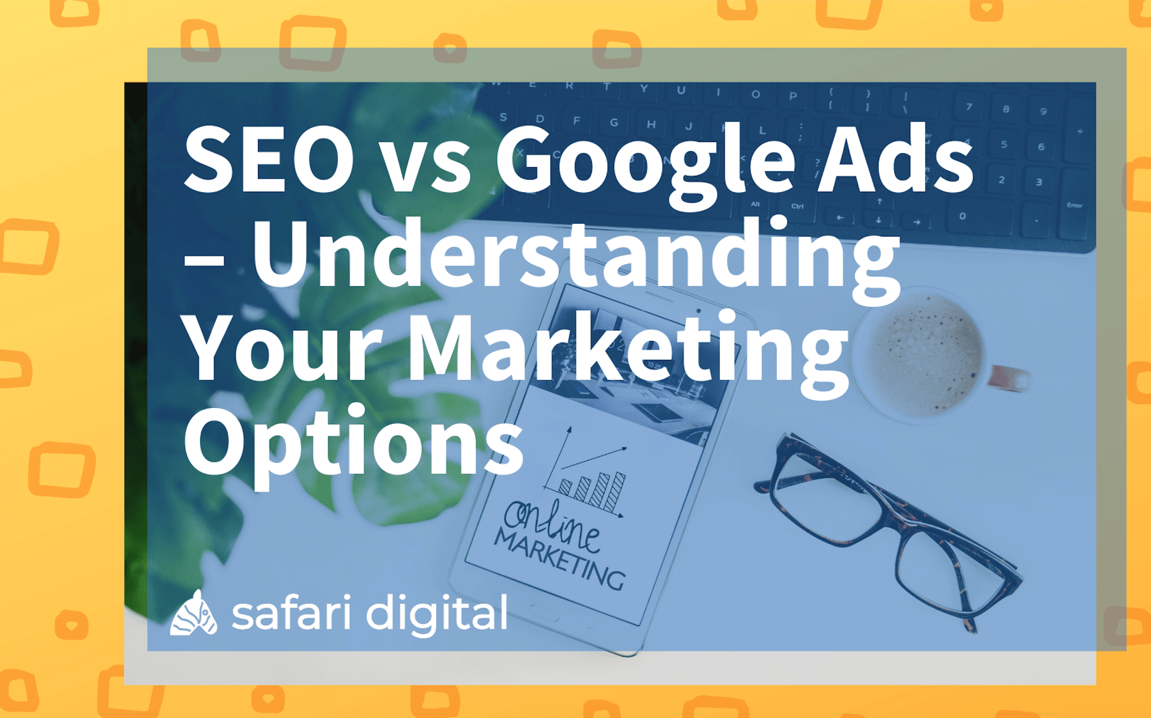 seo vs google ads - the main difference