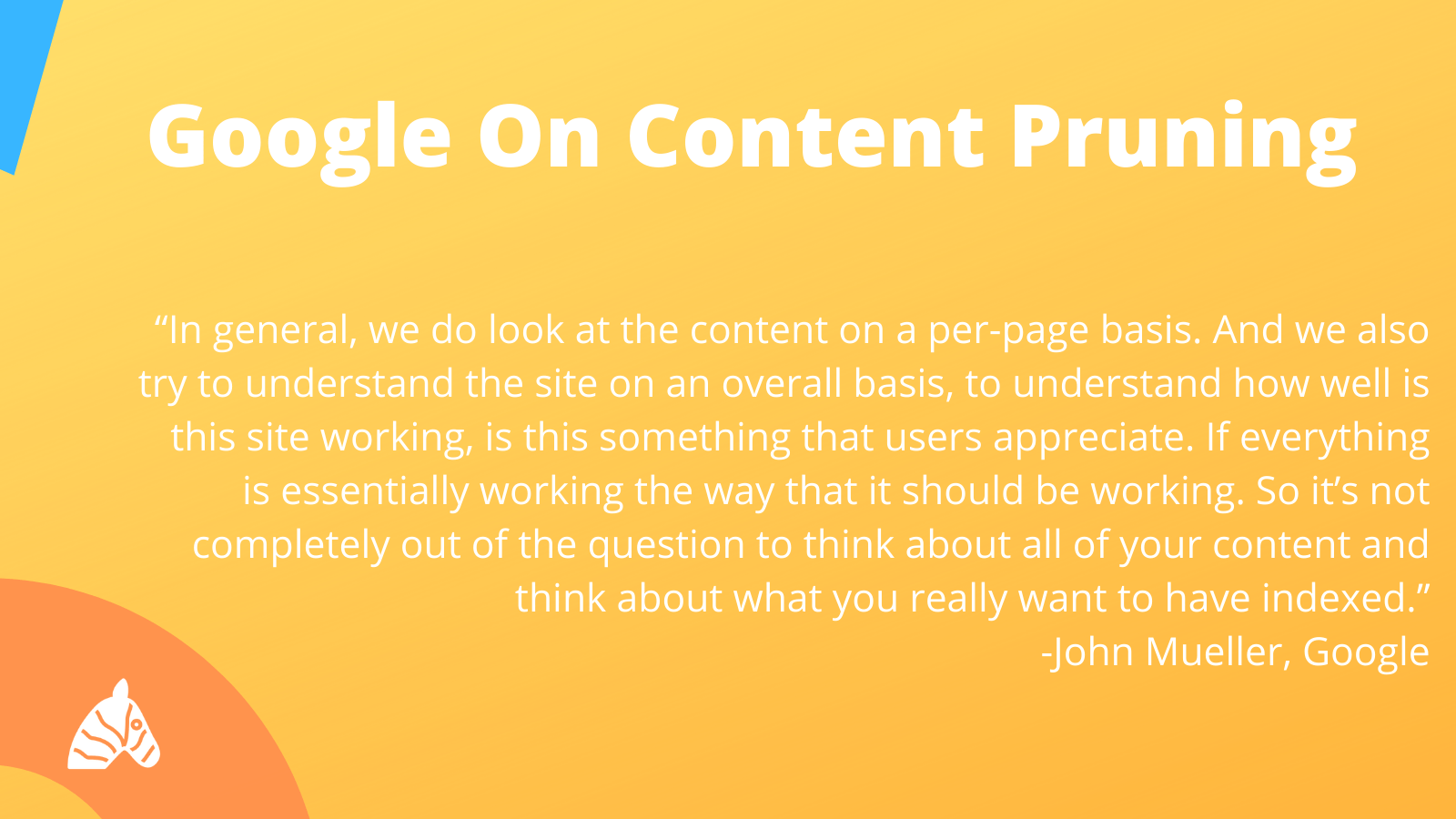 Google on Content Pruning in the context of SEO