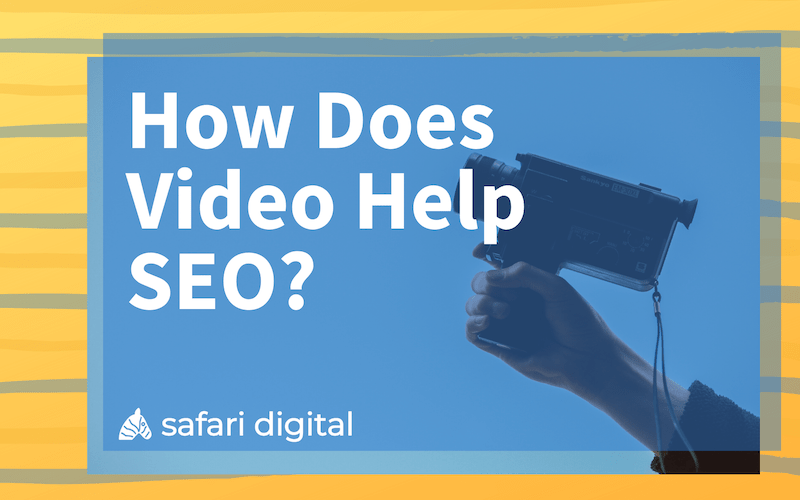 How Does Video Help SEO - cover image