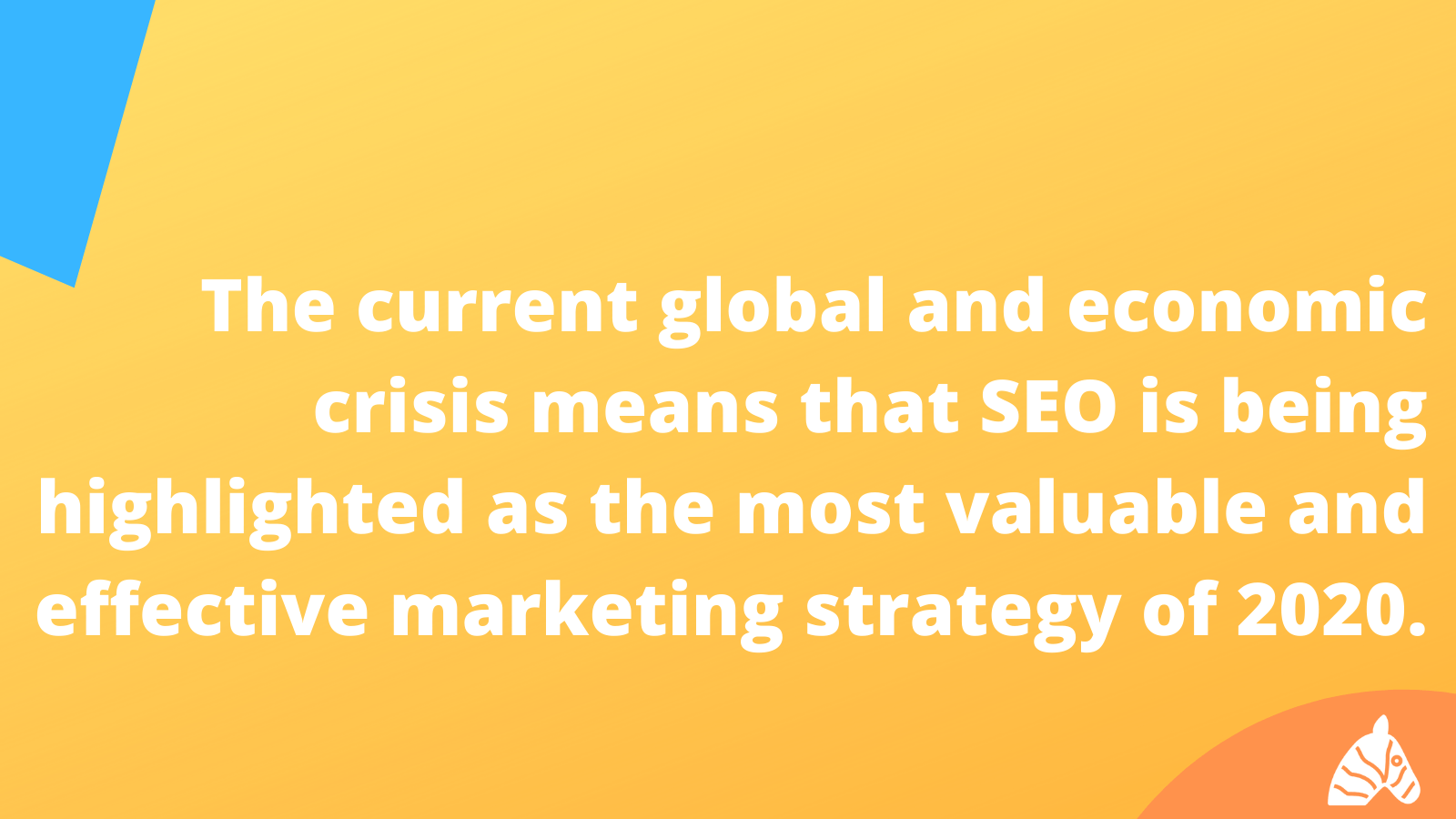 COVID-19 has highlighted the importance of SEO in an Holistic marketing plan