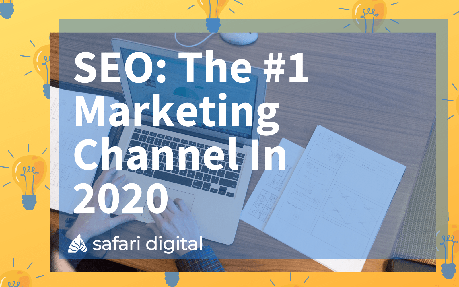 seo is the leading marketing channel in 2020 - cover image large