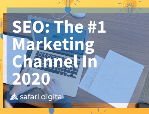 Why SEO Should be Your Priority in 2020