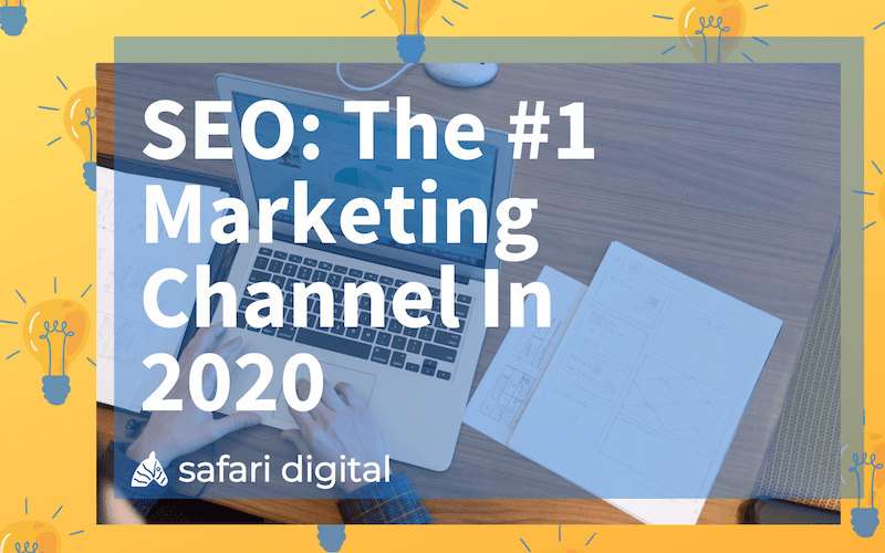 seo is the leading marketing channel in 2020 - cover image small