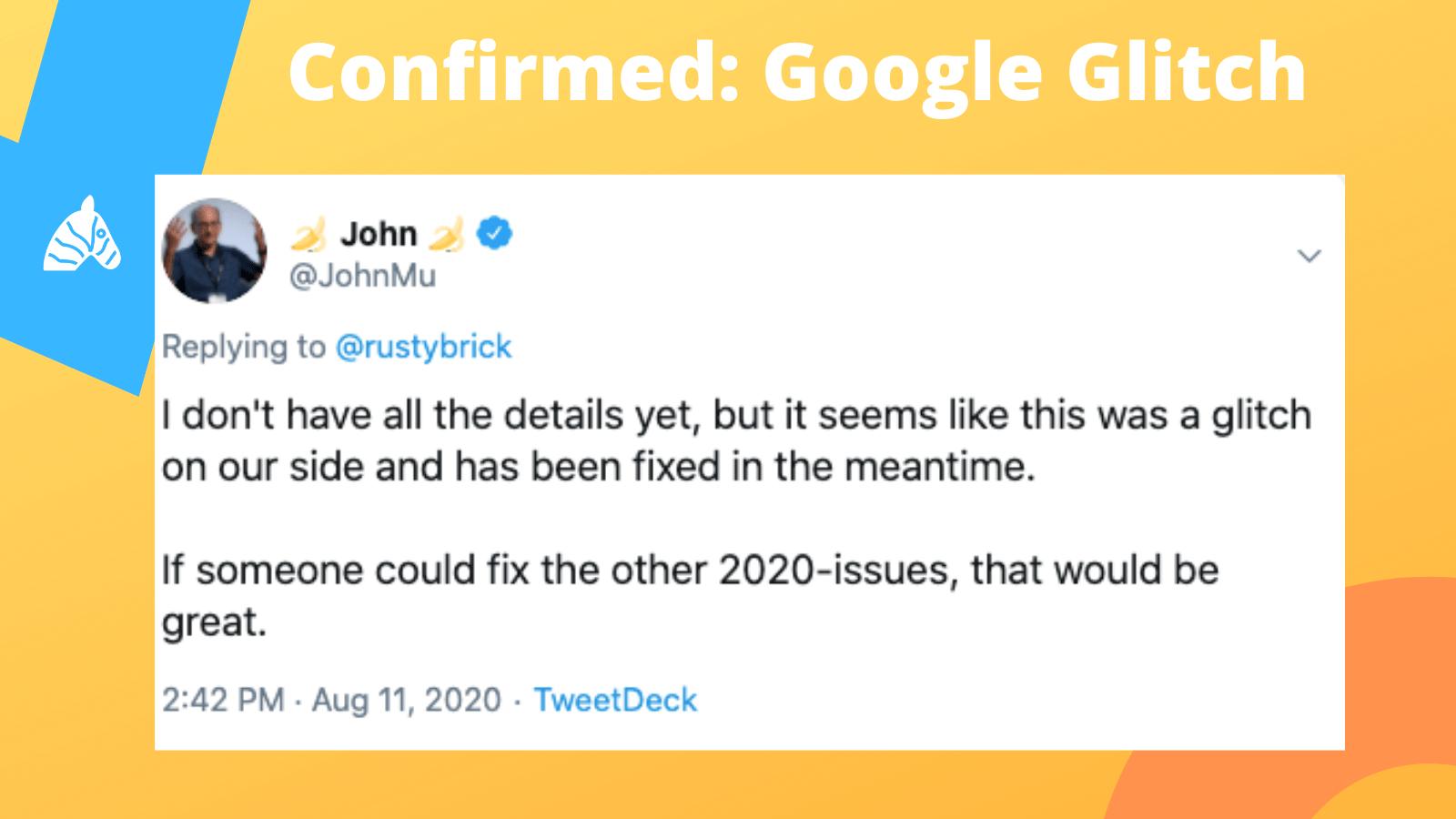 John Mueller reacts to Google Algorithm Glitch August 2020