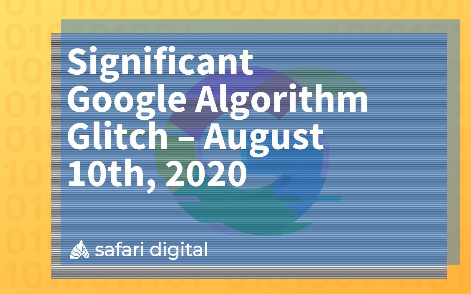 Google Algorithm Glitch August 2020 cover image