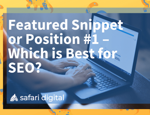 Featured Snippet or Position 1 – Which is Best for SEO?