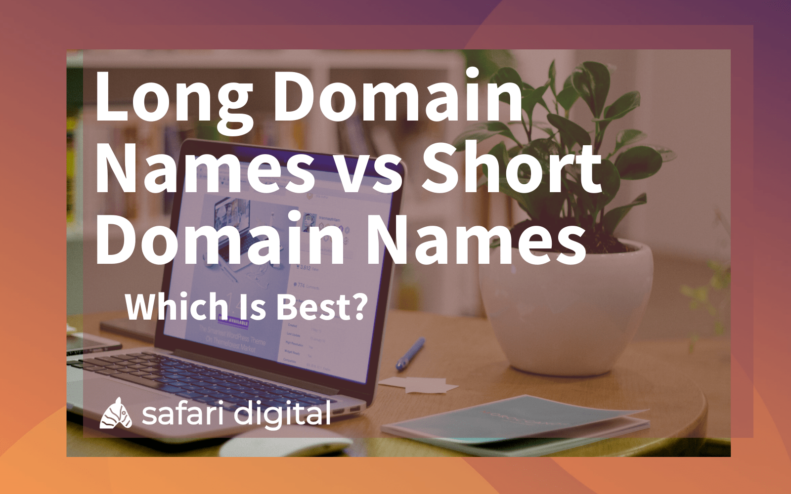 Long Domain Names vs Short Domain Names Cover Image