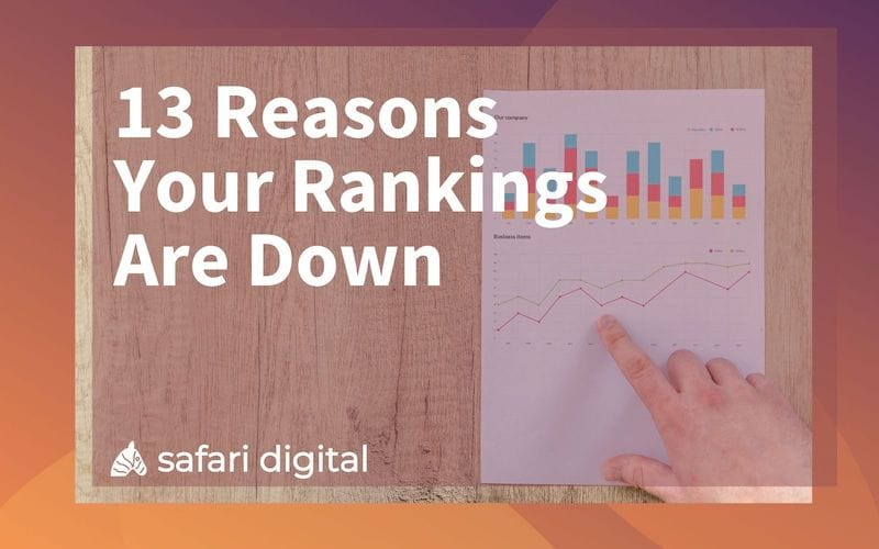 13 reasons why your seo rankings are down