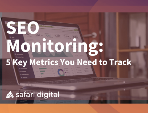 SEO Monitoring 2021: 5 Key Metrics You Need to Track