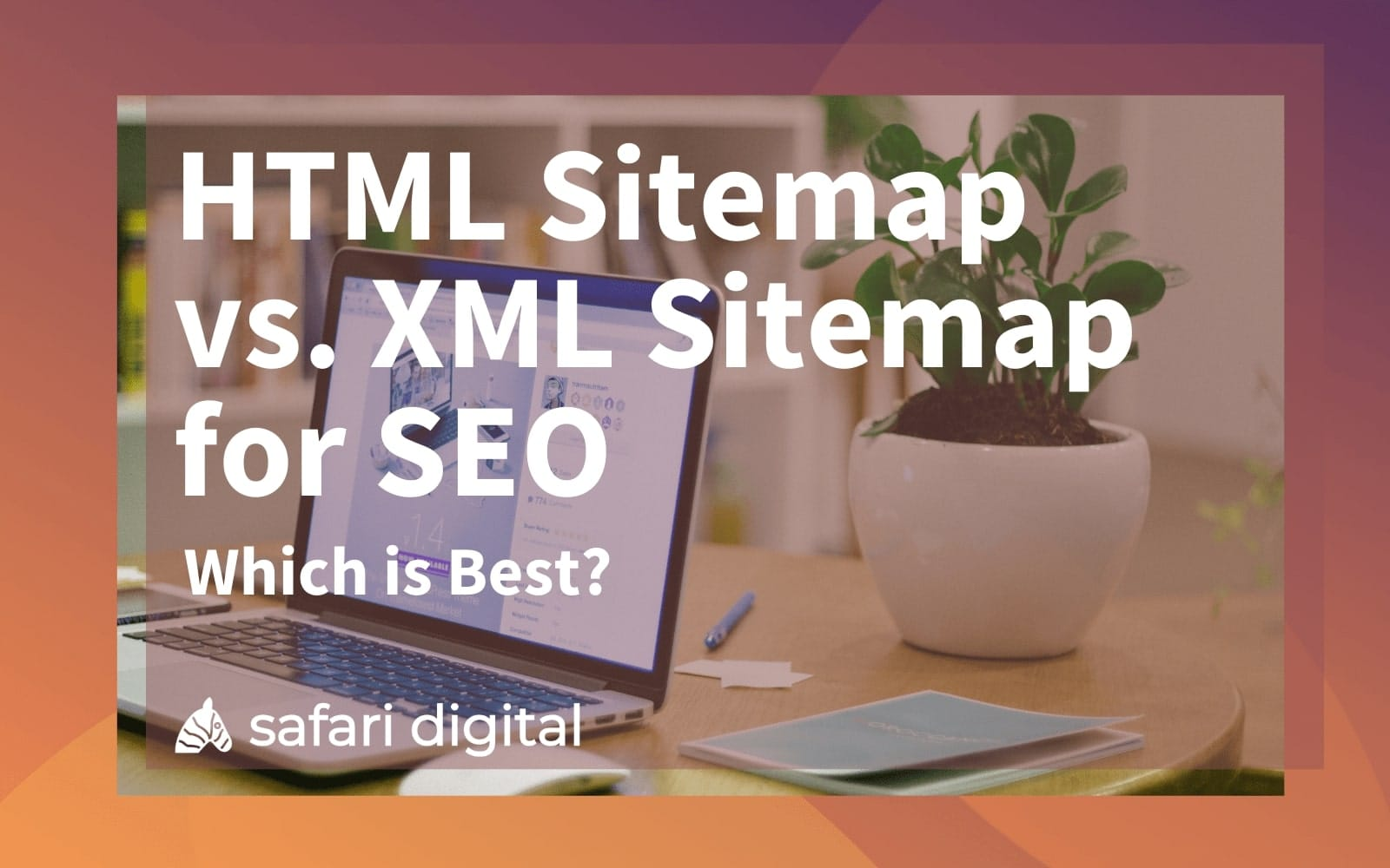 HTML Sitemap vs. XML Sitemap for SEO – Which is Best? Cover Image