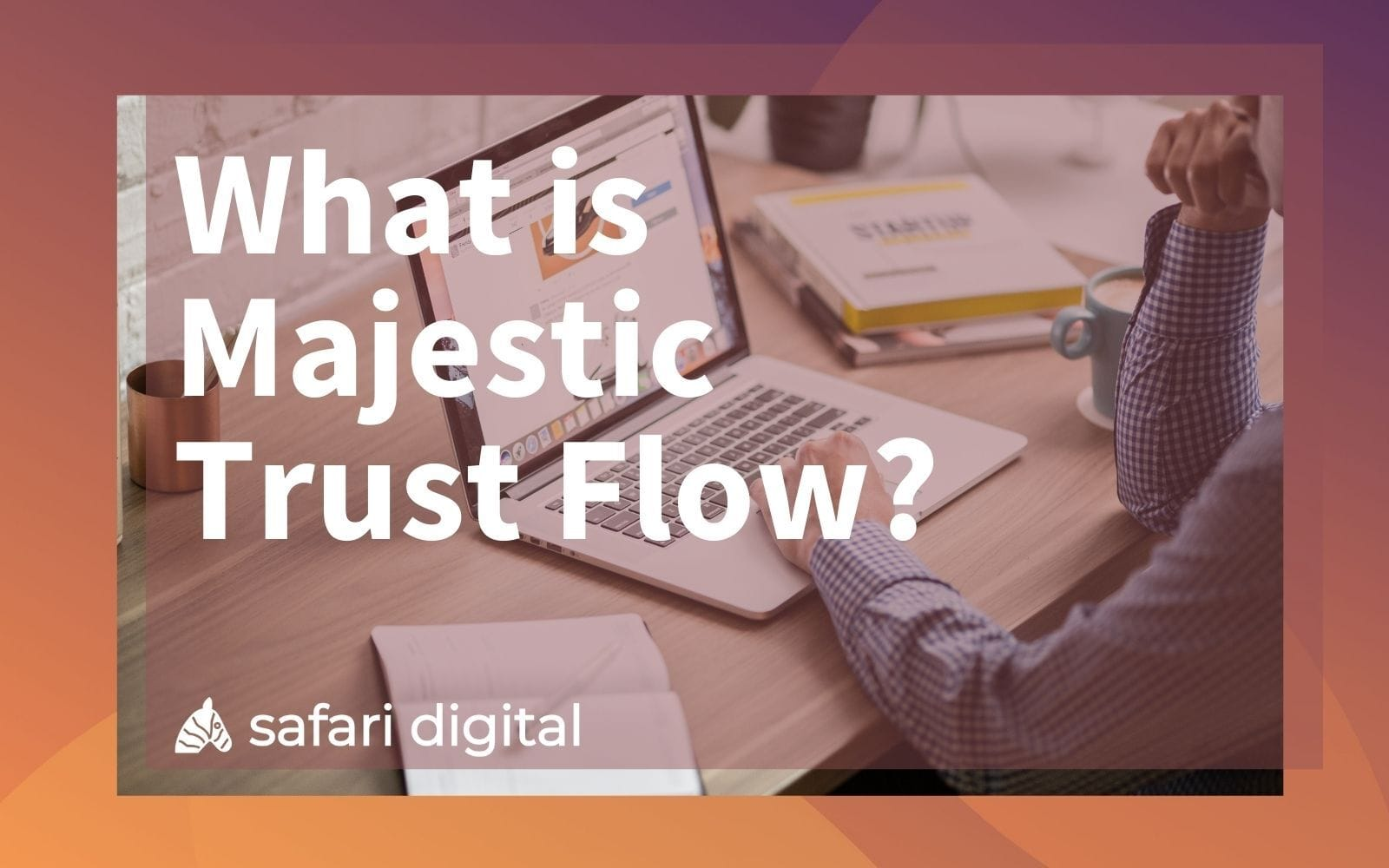 what is trust flow - cover image